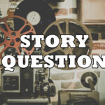 story-question